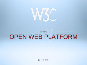 W3C and the Open Web Platform