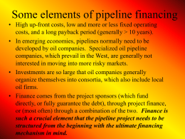 Some elements of pipeline financing
