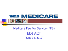 Medicare Fee For Service (FFS) EDI ACT