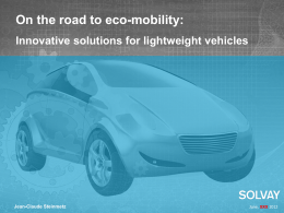 On the road to Eco-Mobility innovative solutions for lightweight
