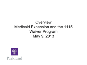 Status Overview Medicaid 1115 Waiver Program August xx, 2012