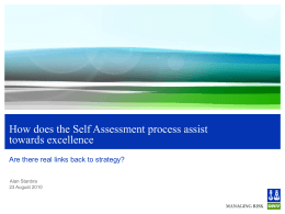 How the Self Assessment process can assist towards excellence