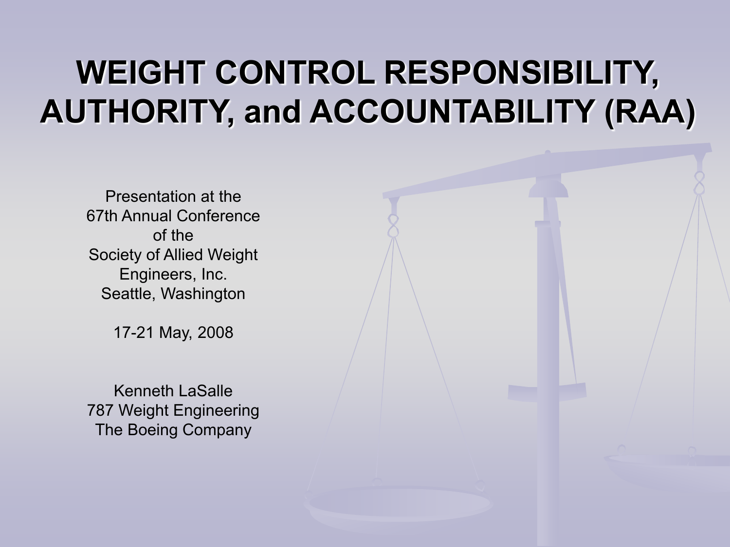 Boeing Commercial Weight Engineering and the 787 Program