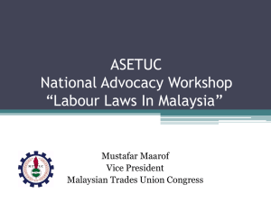 "ASETUC National Advocacy Workshop ""Labour Laws In Malaysia"""