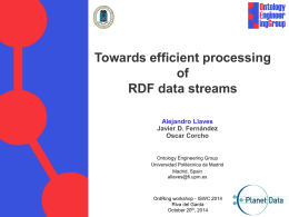 owards Efficient Processing of RDF Data Streams