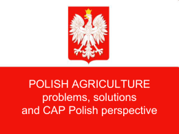 POLISH AGRICULTURE- problems and solutions