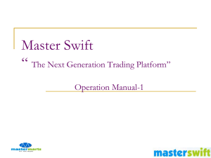Guide to operate Master Swift