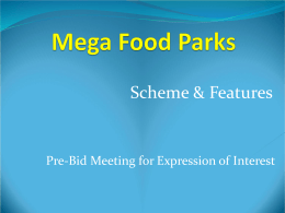 Mega Food Parks - Scheme Prepared by MOFPI (Presentation)