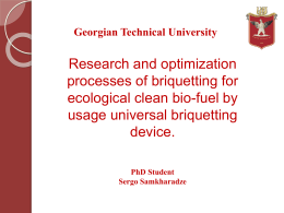 Research and optimization processes of briquetting for ecological