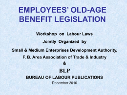 EMPLOYEES` OLD-AGE BENEFIT LEGISLATION