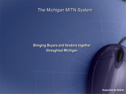 The Michigan MITN System