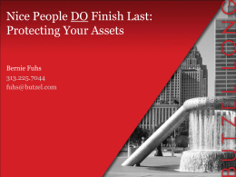 Nice People DO Finish Last: Protecting Your Assets