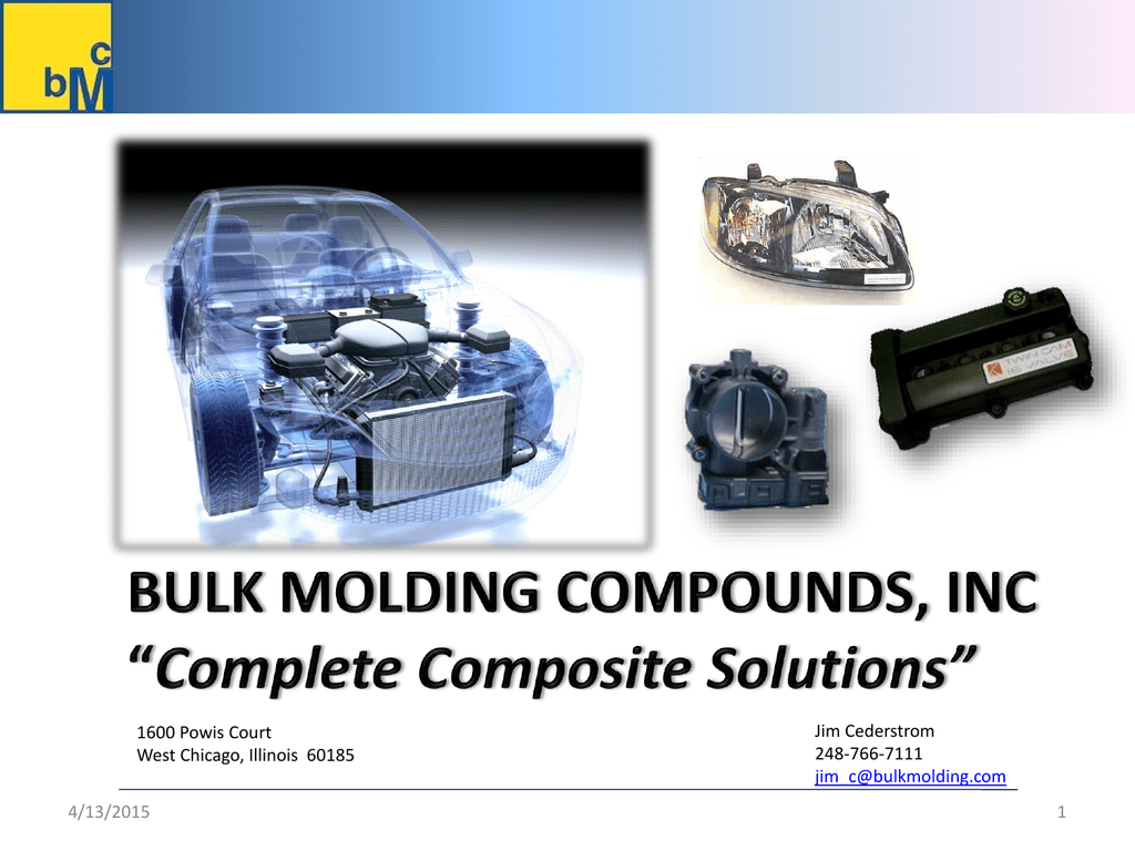 Why Bmc Composites Bulk Molding Compounds Inc