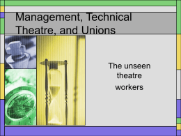 Management, Technical Theatre, and Unions