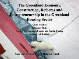 Construction and Entrepreneurship in the Greenland Housing