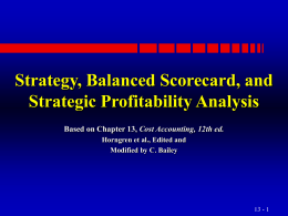 Strategy, Balanced Scorecard and Strategic Profitability Analysis