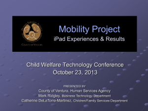 "Ventura County Mobility Project ""iPad"" Tablet Deployment"