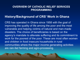 Overview of Catholic Relief Services Program in Ghana