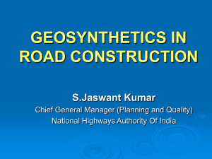 GEOSYNTHETICS IN ROAD CONSTRUCTION S.Jaswant Kumar