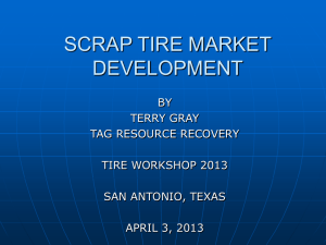SCRAP TIRE MARKET DEVELOPMENT BY TERRY GRAY TAG