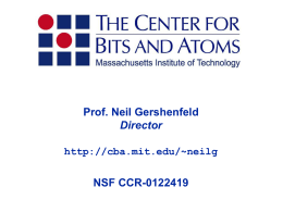 Neil Gershenfeld - Center for Bits and Atoms