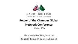 Presentation by Chris Innes-Hopkins, UK Exec Director at Saudi