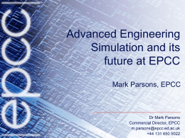 Advanced Engineering Simulation and its future at EPCC