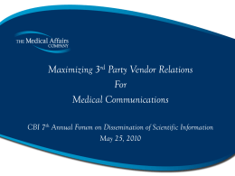 Maximizing 3rd Party Vendor Relations for Medical Communications