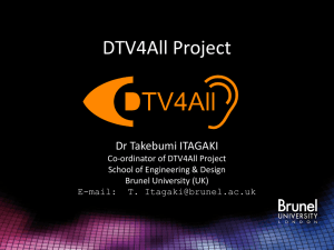 DTV4All Project - Brunel University