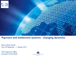 Payment and Settlement Systems – Changing Global Dynamics