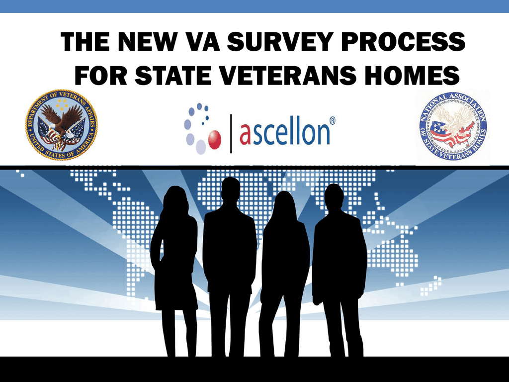 survey perspective - National Association of State Veterans Homes