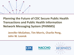 Planning the Future of CDC Secure Public Health Transactions and