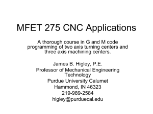 MFET 275 CNC Applications - Purdue University Calumet