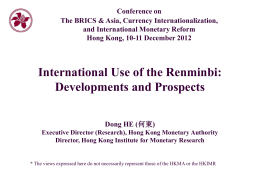 Keynote 1, Dong He | International use of the Renminbi