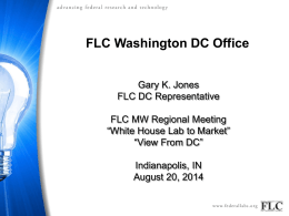 White House`s Lab-to-Market Effort/Initiative Speaker(s): Gary Jones