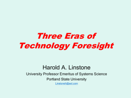 Three Eras of Technology Foresight
