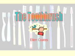 The Toothbrush