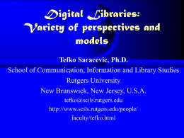 Digital Libraries: Variety of Perspectives and Models ()