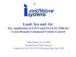 The harmonization of the two industry standards JAUS and STANAG