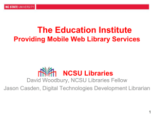 Providing Mobile Web Library Services - NCSU Libraries