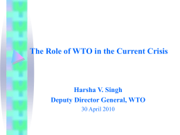 The Role of WTO in Present Circumstances