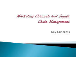 12. Marketing Channels and Supply Chain Management