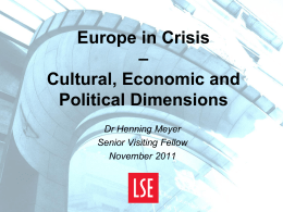 Europe in Crisis - Cultural, Economic and Political Dimensions