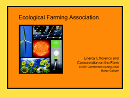 Ecological Farming Association: Energy Efficiency and Conservation