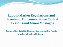 Labour Market Regulations and Economic Outcomes