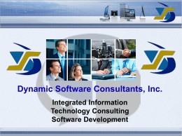 DSC Overview - Dynamic Software Consultants