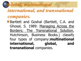 Global, multinational international, and transnational