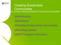 Creating Sustainable Communities - School of Geography, Planning