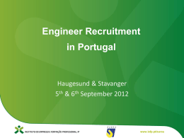 Why recruit from Portugal?