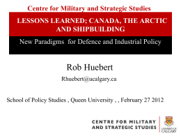 Robert Huebert, University of Calgary